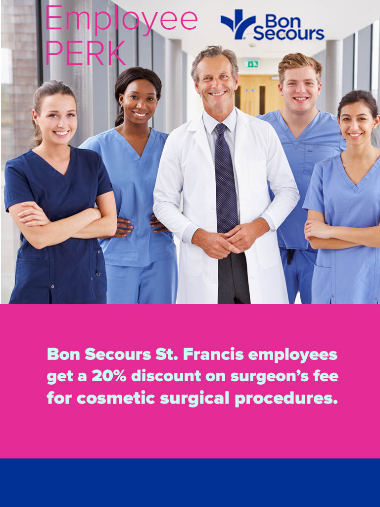 20% surgeon discount fees for Bon Secours Employees at Plastic Surgery Associates